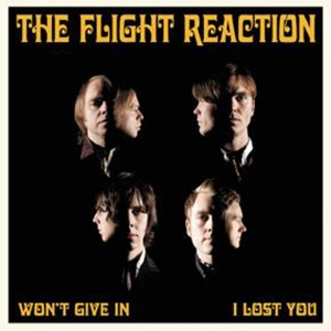 The Flight Reaction - Won't Give In 7'' [CopaseDisques 2010]